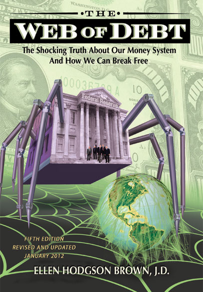 BOOK REVIEW: Web of Debt: The Shocking Truth About Our Money System And How We Can Break Free
